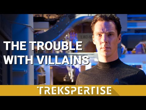 The Trouble With Villains - Bad Guys In The Trek Franchise