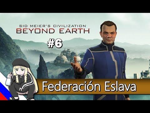 Limpieza de xenos / Civilization: Beyond Earth / Federación Eslava #6