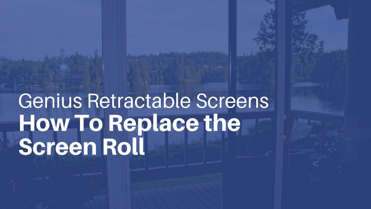How To Replace The Screen Roll Youtube