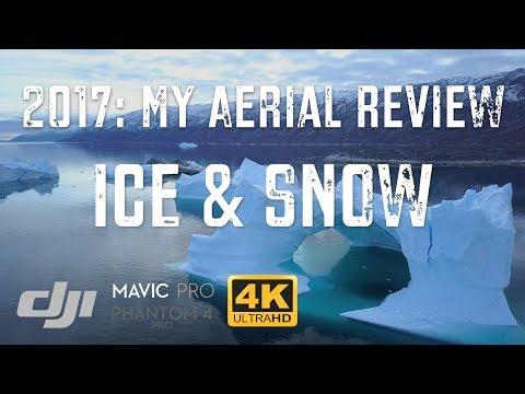 My Best Greenland Iceberg & Snow Drone Shots 2017 / DJI Mavic Pro [4K]