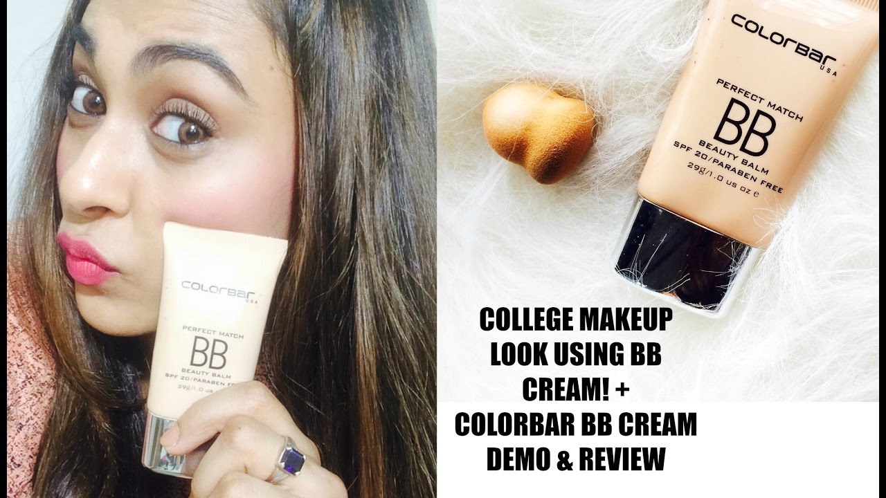 EVERYDAY COLLEGE MAKEUP LOOK using COLORBAR BB CREAM + (REVIEW ...