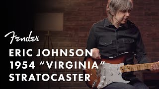 "Eric Johnson 1954 ""Virginia"" Stratocaster | Fender Stories Collection | Fender"