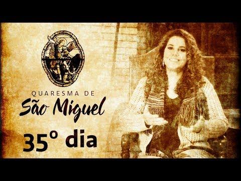 35º Dia da Quaresma de São Miguel Arcanjo