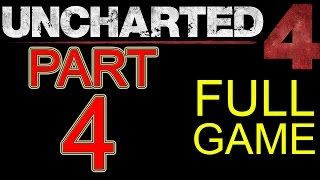 Uncharted 4 Walkthrough part 4 PS4 Gameplay lets play