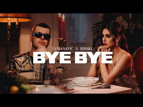TANJA SAVIC X RIMSKI - BYE BYE (OFFICIAL VIDEO) 2K