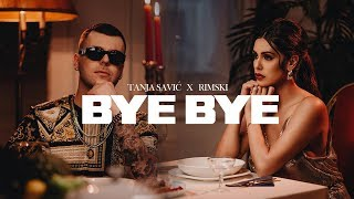 TANJA SAVIC X RIMSKI - BYE BYE (OFFICIAL VIDEO) 2K