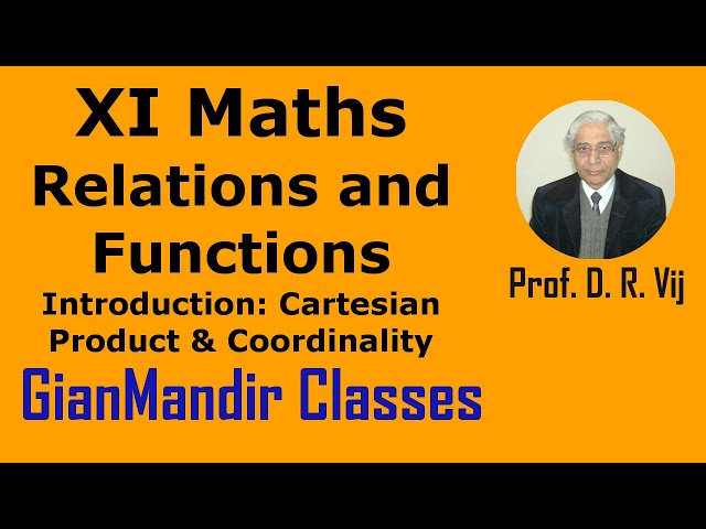 XI Mathematics -Relations and Functions -Introduction: Cartesian Product & Coordinality by Divya Mam