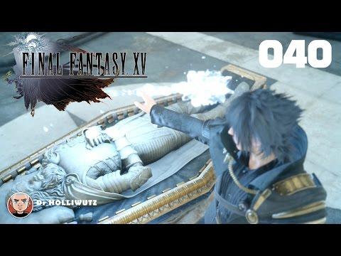 Final Fantasy XV #040 - Glaube versetzt Berge: Adaman Taimai [XBO] Let's play Final Fantasy 15