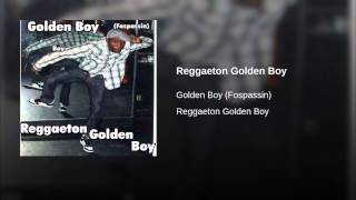 Reggaeton Golden Boy