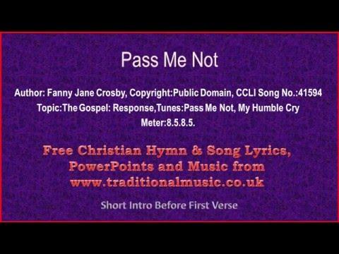 Pass Me Not O Gentle Saviour - Hymn Lyrics & Music