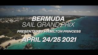 Experience Bermuda Sail Grand Prix (SailGP) presented by Hamilton Princess - April 24-25, 2021