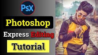 Psx Photo Editor | New snapseed photo editing | Photoshop Express Editing | Best editing App | Ik.