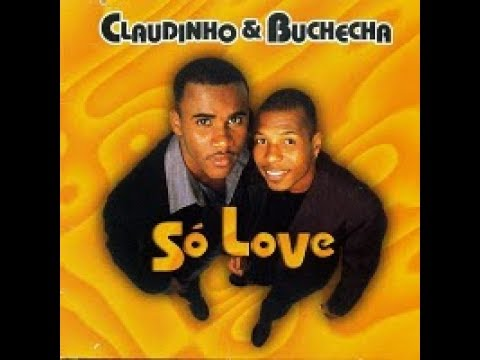Claudinho & Buchecha - Só Love - 1998 - Cd Completo