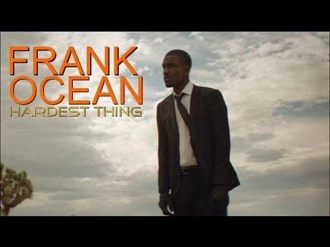 Frank Ocean - Hardest Thing (Legendado)