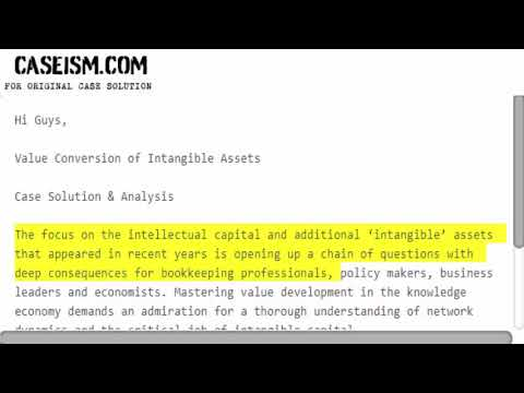 Value Conversion of Intangible Assets Case Solution & Analysis Caseism.com