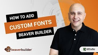 How To Add Custom Fonts To Beaver Builder Plugin & Theme Or Astra Theme