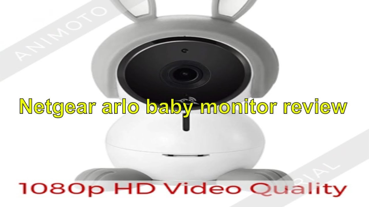 Arlo Baby Reviews Netgear Arlo Baby Monitor Review Youtube