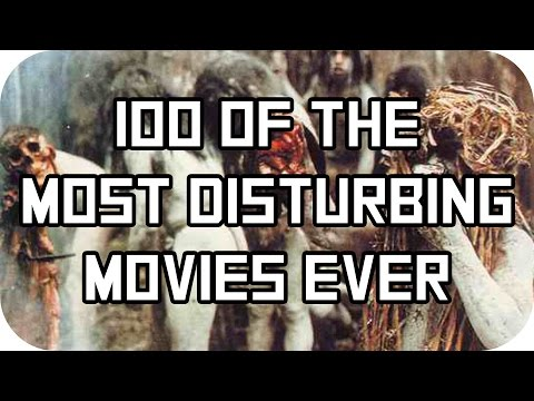 100 of the Most Disturbing Movies Ever