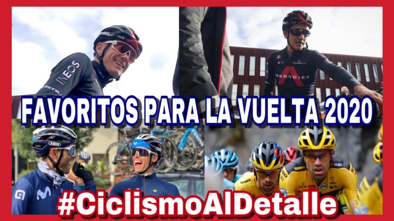 """FAVORITOS a Ganar LA VUELTA a España 2020 🇪🇸  """"Ciclismo Al Detalle"""" Prog. 34"""