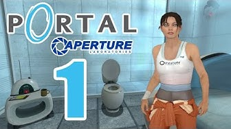 Let's Play Portal Part 1: Willkommen bei Aperture Science!