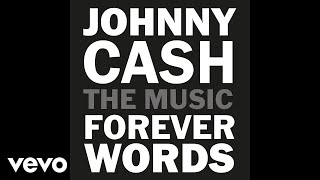 Chris Cornell - You Never Knew My Mind (Johnny Cash: Forever Words / Audio)