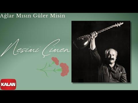 Nesimi Çimen -  Ağlar Mısın Güler Misin   [ Ayrılık Hasreti © 2003 Kalan Müzik ]