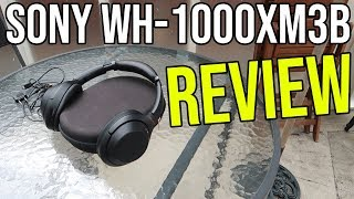 Sony WH-1000XM3 Wireless Noise Cancelling Headphones Review