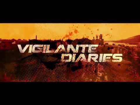 Vigilante Diaries Official Trailer 2016