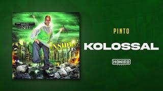 PINTO - 06 - KOLOSSAL (prod by 3D)