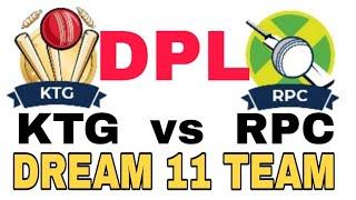 KTG vs RPC Dhangadi Premier League|| Dream 11 team| Playing 11| Team News