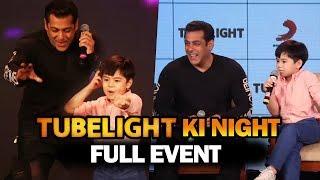 Tubelight Ki Night | FULL EVENT | Salman Khan, Matin Rey Tangu, Sohail Khan, Kabir Khan