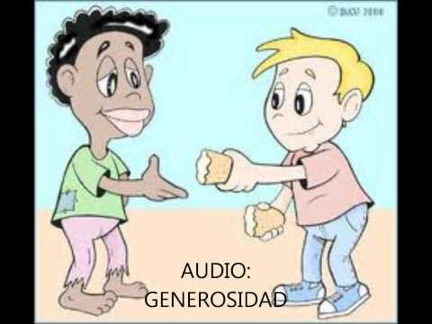 AUDIO SOBRE EL VALOR DE GENEROSIDAD - YouTube