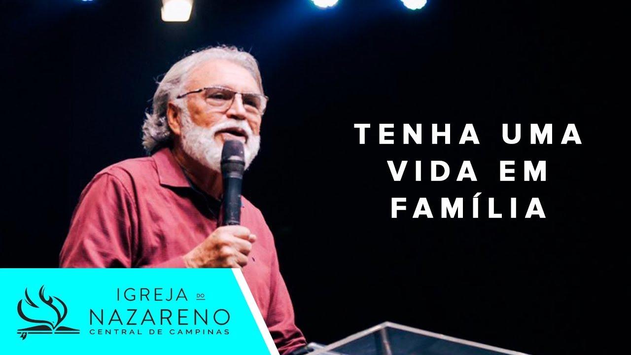 Tenha Uma Vida Em Família | Pr. Estevam Fernandes