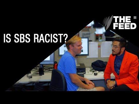 Is SBS racist against white people? Mp3
