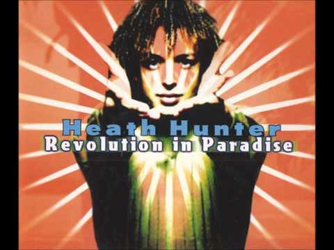 Heath Hunter - Revolution in Paradise
