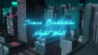 Simon Bichbihler - Night Walk (Non Copyrighted Synthwave)