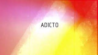 Sweet California - Adicto (Lyric Video)