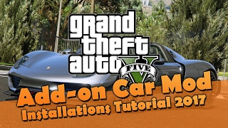 GTA 5 PC Modding - Car Mod installieren (Add-on/DLC) 2017 [Deutsch | Tutorial]