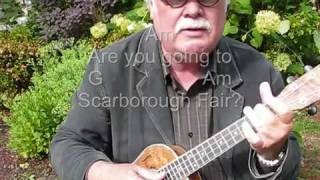 "SCARBOROUGH FAIR for UKULELE - UKULELE LESSON / TUTORIAL by ""UKULELE MIKE"""