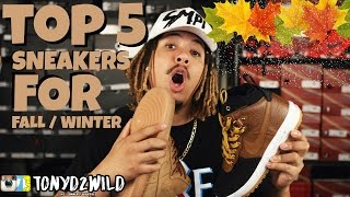 TOP 5 SNEAKERS FOR FALL & WINTER !!!