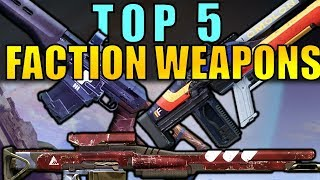 Destiny 2: TOP 5 Faction Weapons for November 2017 Faction Rally!