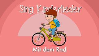 Mit dem Rad - Kinderlieder zum Mitsingen | Fahrradlied | Caramellino | Sing Kinderlieder