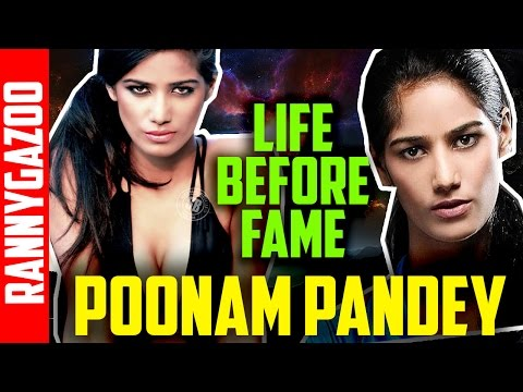 Poonam pandey biography , profile, family, movies, bio, wiki, age & early life- Lesser known life