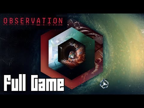 Observation (Full Game Walkthrough, No Commentary)