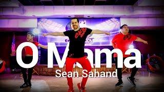O Mama - Sean Sahand | Dance | Chakaboom Fitness | Choreography l coreografia not Zumba