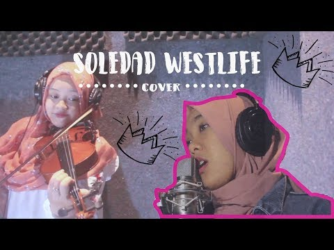 SOLEDAD - WESTLIFE (COVER)