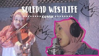 SOLEDAD - WESTLIFE (COVER)