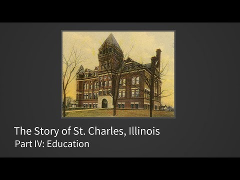 The Story of St. Charles Part IV:  Education