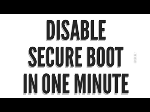HOW TO DISABLE SECURE BOOT IN ONE MINUTE