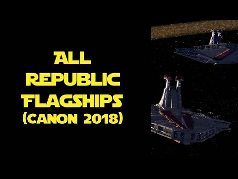 All Flagships and Named Ships of the Republic Navy (Canon 2018)